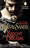 Knight of My Dreams, Lynsay Sands, 0062317253