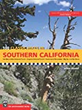 Search : 100 Classic Hikes in Southern California: San Bernardino National Forest, Angeles National Forest, Santa Lucia Mountains, Big Sur and the Sierras