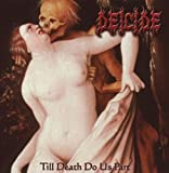 Till Death Do Us Part by Deicide (2008-04-27)