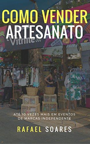 Amazon ebooks grtis amazon este livro para voc que tem uma marca de artesanato moda designe afins e est sempre fazendo eventos para expor e vender o seu trabalho fandeluxe Gallery