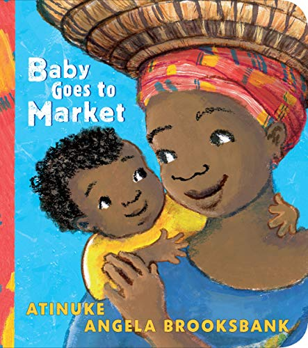 Baby Goes to Market Board book – April 4, 2019
