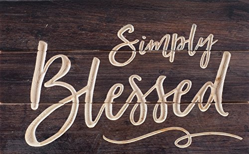Simply Blessed Script Distressed 17 x 11 Inch Solid Pine Wood Carved Calligraphy Wall Plaque Sign