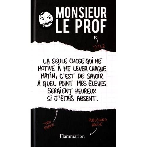 Monsieur le prof (French Edition)