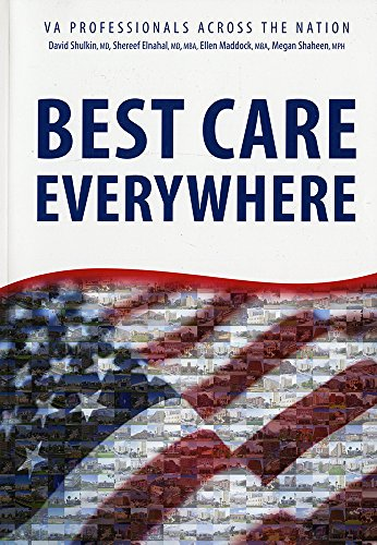 Best Care Everywhere by VA Professionals Across the Nation