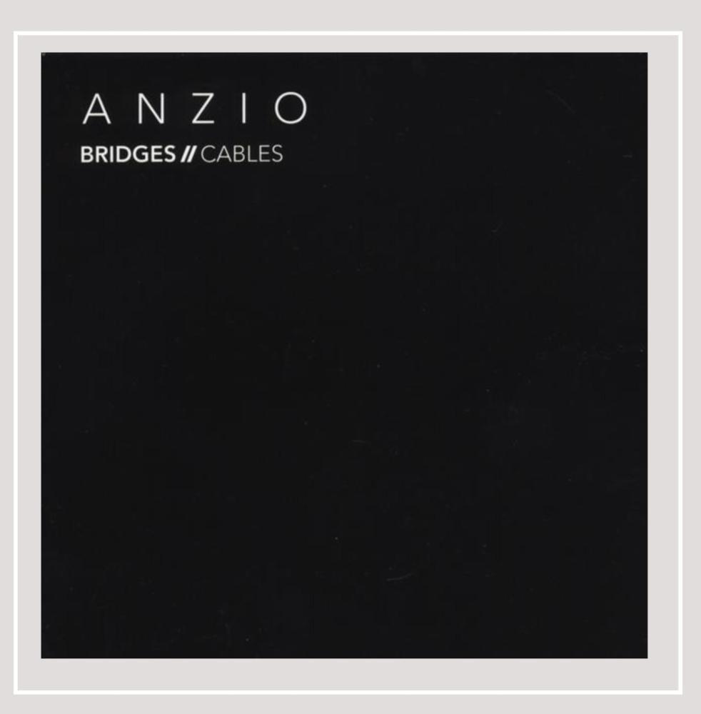 Bridges & Cables - Anzio (CD)