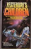 Yesterday's Children, David Gerrold, 0445045361