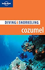 Lonely Planet: The world's leading travel guide publisher              Located off Mexico's Yucatan Peninsula in the warm, tropical waters of the western Caribbean, Cozumel Island, with its crystalline waters and colorful reef...