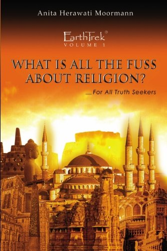 Download EarthTrek: What Is All The Fuss About Religion? pdf