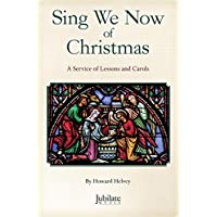 Image for Sing We Now of Christmas: A Service of Lessons and Carols, Book & CD (Jubilate Music)