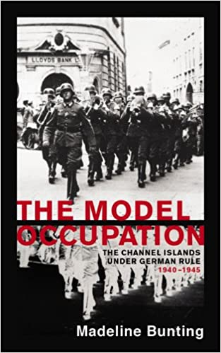 Book The Model Occupation: The Channel Islands Under German Rule, 1940-1945