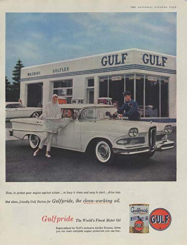 Protect your engine against winter Gulfpride Motor Oil ad 1958 Edsel Ranger SEP
