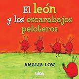 El Leon y Los Escarabajos Peloteros, Amalia Low, 8493961396