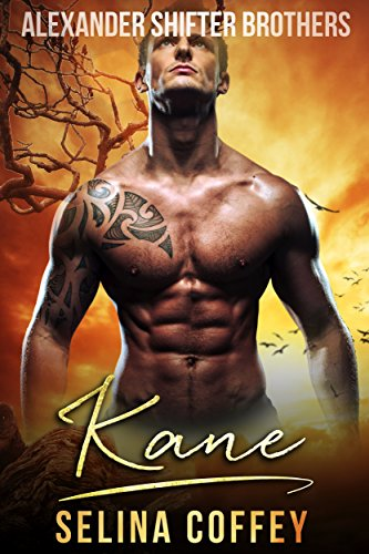 Kane (Alexander Shifter Brothers Book 1) by [Coffey, Selina]