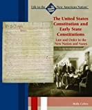 img - for The United States Constitution and Early State Constitutions: Land Order in the New Nation and States (Great American Political Documents) book / textbook / text book
