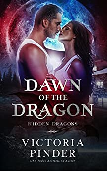 Dawn of the Dragon (Hidden Dragons Book 2) by [Pinder, Victoria]