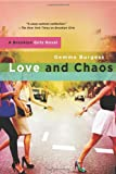 Love and Chaos, Gemma Burgess, 1250000866