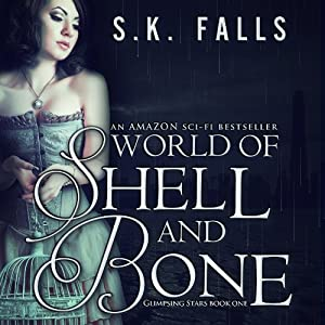 World of Shell and Bone, Volume 1 Audiobook