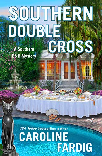 Southern Double Cross: A Southern B&B Mystery by [Fardig, Caroline]