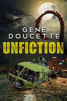 Unfiction by [Doucette, Gene]