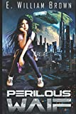 img - for Perilous Waif (Alice Long) book / textbook / text book