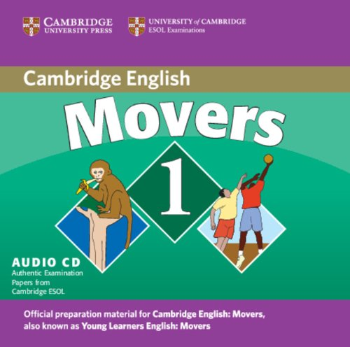 Cambridge Young Learners English Tests Movers 1 Audio CD: Examination Papers from the University of Cambridge ESOL Examinations by Cambridge University Press