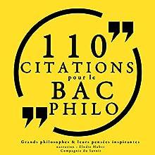 Philosophie pour tous : 110 citations pour le bac philo   Livre audio Auteur(s) :  divers auteurs Narrateur(s) : Élodie Huber