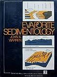 Evaporite Sedimentology, John K. Warren, 0132923351