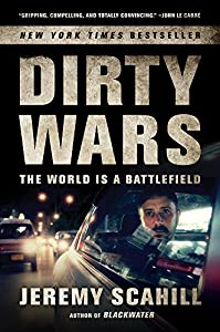Dirty Wars: The World Is a Battlefield from Nation Books