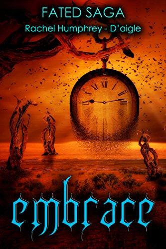Embrace (Fated Saga Fantasy Series Book 3)