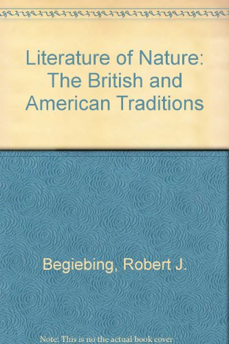 Literature of Nature: The British and American Traditions