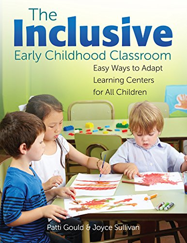 The Inclusive Early Childhood Classroom: Easy Ways to Adapt Learning Centers for All Children (Full Hood Oak)