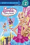 Barbie: A Fairy Secret (Barbie) (Step into Reading)
