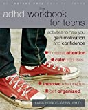 img - for The ADHD Workbook for Teens: Activities to Help You Gain Motivation and Confidence book / textbook / text book