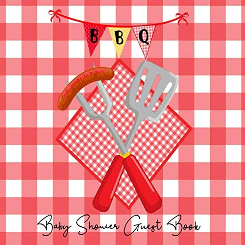 BBQ Baby Shower Guest Book: Baby Q Barbeque Picnic Gingham Plaid Theme, Welcome Baby Boy or Girl (Unisex) Sign in Guestbook Memory Keepsake with ... gift log & Blank photo -