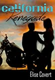 California Renegade (Renegades Book 2)