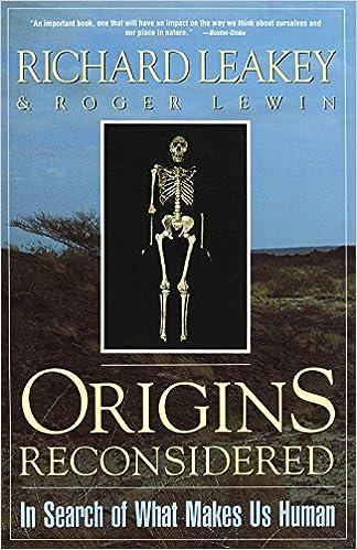 Image result for Origins reconsidered Richard E. Leakey