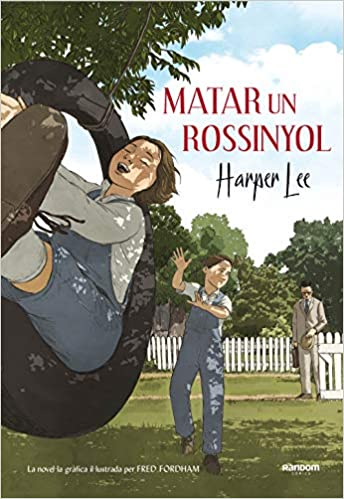 Matar un rossinyol la novel·la gràfica Random Cómics: Amazon ...