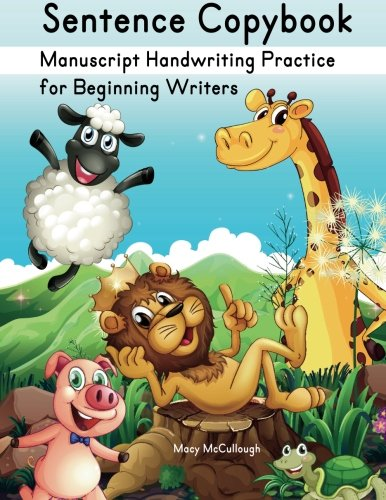 Sentence Copybook: Manuscript Handwriting Practice for Beginning Writers