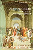 Workplace Health Promotion, Anders Hanson, 1425997260
