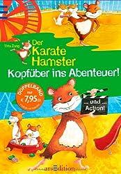Der Karatehamster. Kopfüber ins Abenteuer!: Sammelband 1