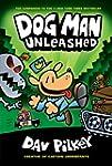 Dog Man Unleashed (Dog Man #2): From...