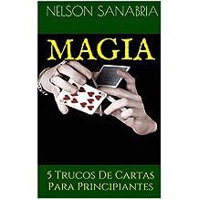 MAGIA: 5 Trucos De Cartas Para Principiantes