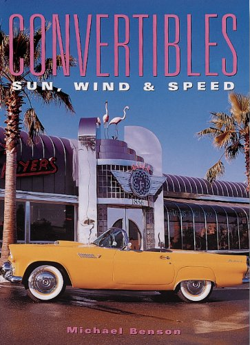 Convertibles: Sun, Wind and Speed (Cars (6 Speed Convertible)