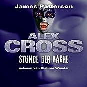 Stunde der Rache (Alex Cross 7) | James Patterson