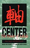 img - for Center: The Power of Aikido by Ron Meyer (2000-02-01) book / textbook / text book