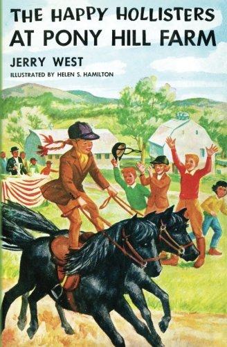 The Happy Hollisters at Pony Hill Farm (Volume 11) pdf epub