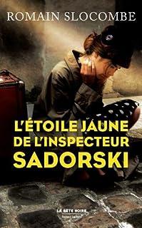 L'étoile jaune de l'inspecteur Sadorski, Slocombe, Romain