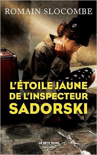 L'étoile jaune de l'inspecteur Sadorski - Romain Slocombe
