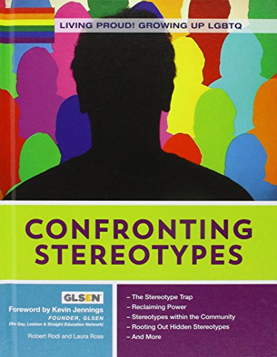 Confronting Stereotypes (Living Proud! Growing Up LGBTQ)