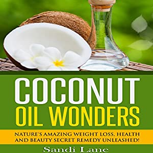 Coconut Oil Wonders Audiobook